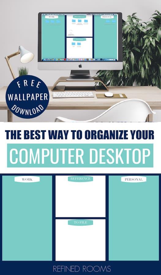 Computer Desktop Organization Tips Free Desktop Background Organizer In 2020 Desktop Organization Desktop Wallpaper Organizer Digital Organization