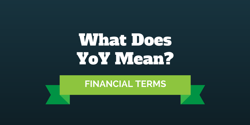 Do You Know What Yoy Means Https Investormint Com Financial
