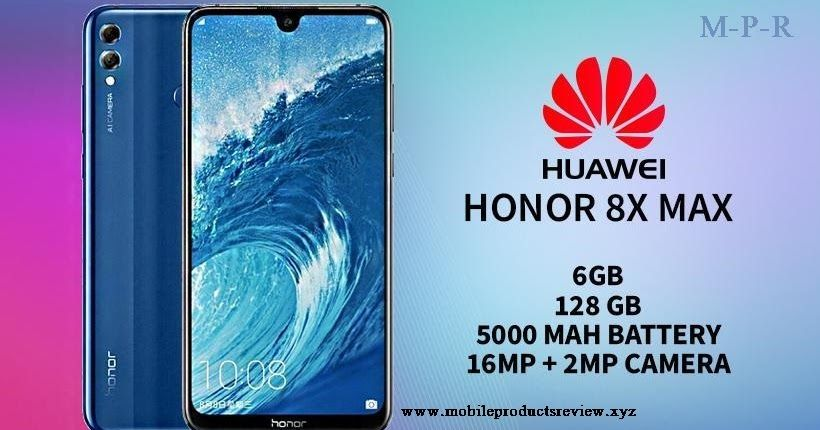 Huawei Honor 8x Max Specifications Expected Released October 2018 Body Dimension 177 6 X 86 3 X 8 1 Mm Weight 210 G Sim Usb On The Go Huawei Dual Sim