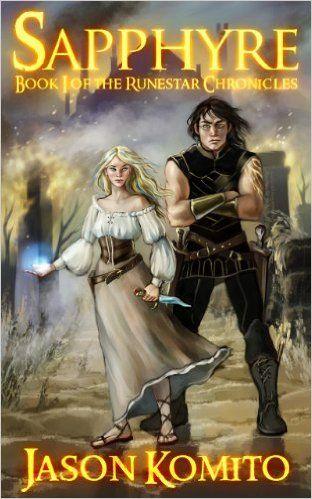 Amazon Sapphyre Runestar Chronicles Book 1 Ebook Jason