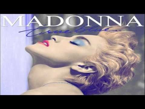 Madonna La Isla Bonita Album Version Madonna True Blue Madonna Albums Madonna