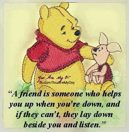 A friend is someone who helps you up