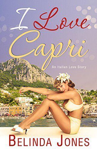 I Love Capri (LoveTravel Series) by Belinda Jones, http://www.amazon.com/dp/B00PTL1V2G/ref=cm_sw_r_pi_dp_YuUOub099XZ3M