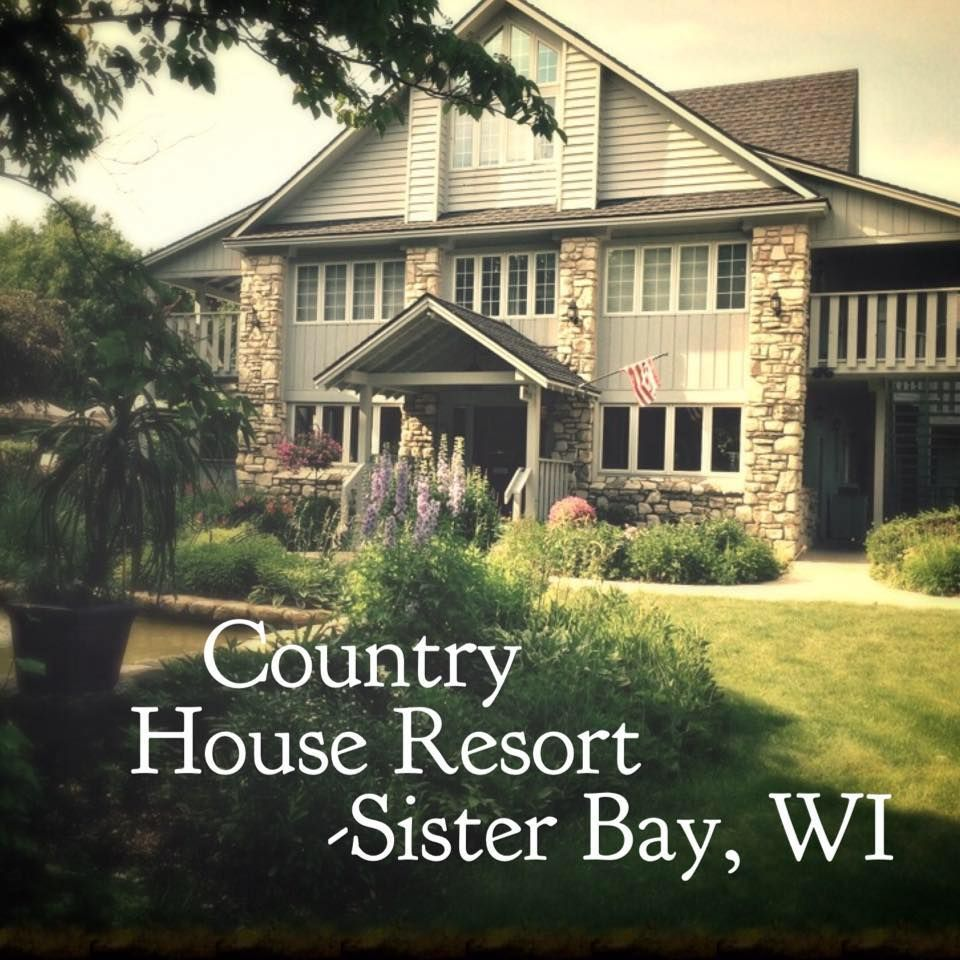 The Front Entrance Of Our Resort Www Countryhouseresort Com 800 424 0041 Front Entrances House Styles Sister Bay