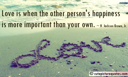 Quotes About Happiness And Love Happinessquotes  Jackson Brown Quotes  Happiness Quotes  Love