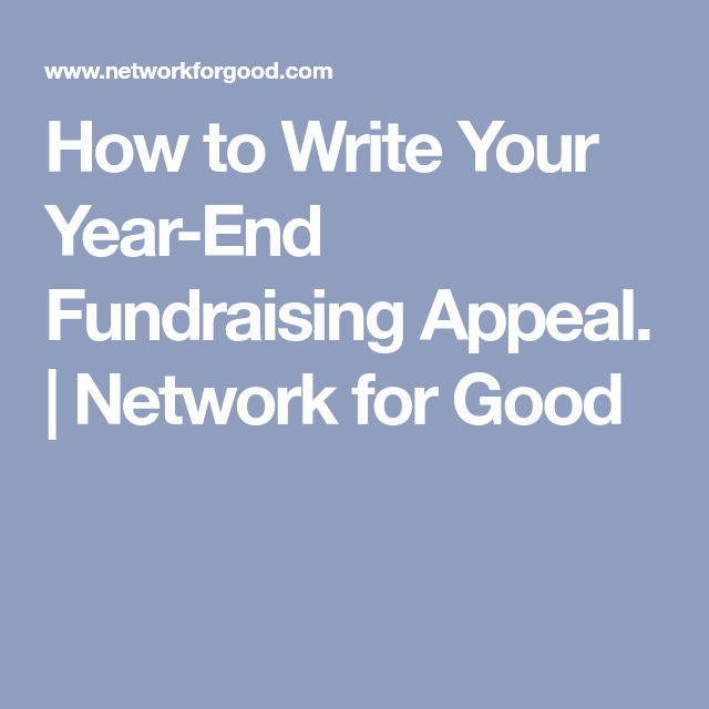 How To Write Your Year-End Fundraising Appeal.