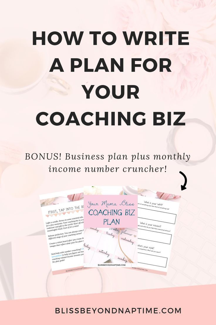 How to Write a Plan for Your Blissful Coaching Biz bliss