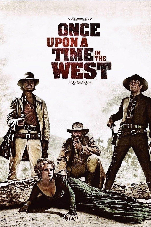 C Era Una Volta Il West Movie Poster Poster Bestposter Fullhd Fullmovie Hdvix Movie720pthis Classic Western M Films Complets Film Films Classiques