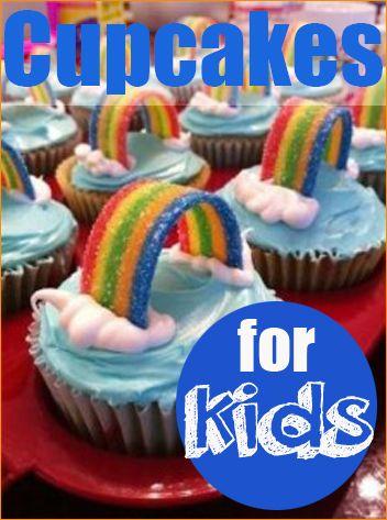 7 Fabulous Cupcake Ideas For Kids Rainbow Food Cupcake Cakes