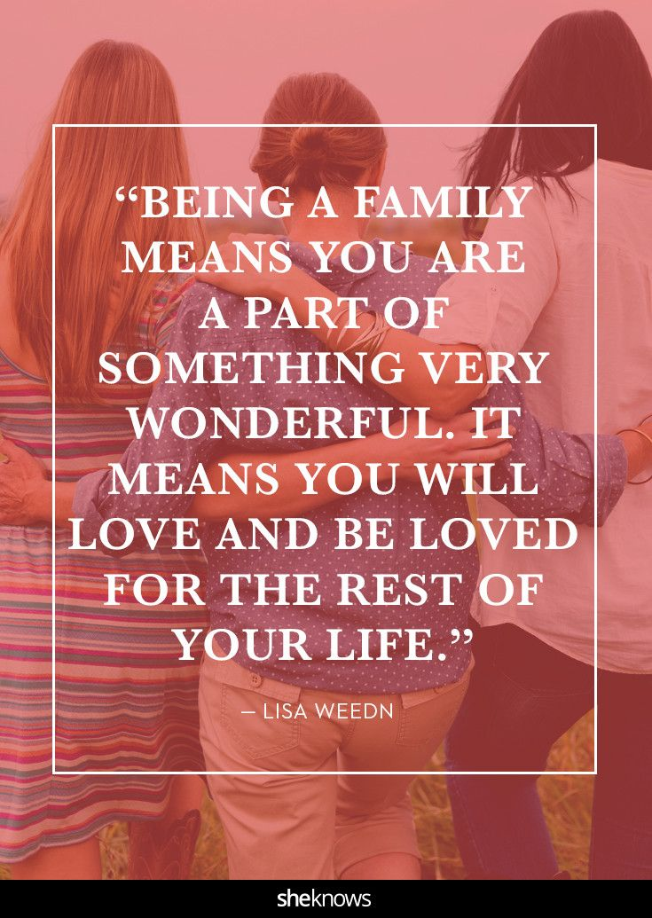 24 quotes that will remind you how important family is | Open arms ...