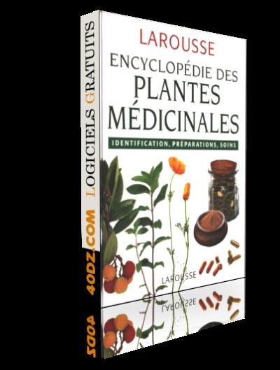 Larousse Des Plantes Medicinales Ce Livre Vous Offre Une Selection De Plantes Medicinales Qu On Peut Utiliser En Toute Secur Aprender Frances Unas Francesas