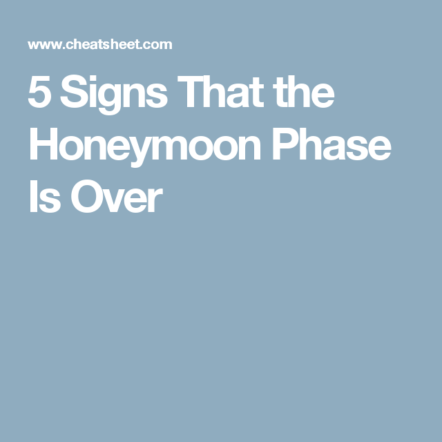 honeymoon phase over in relationship