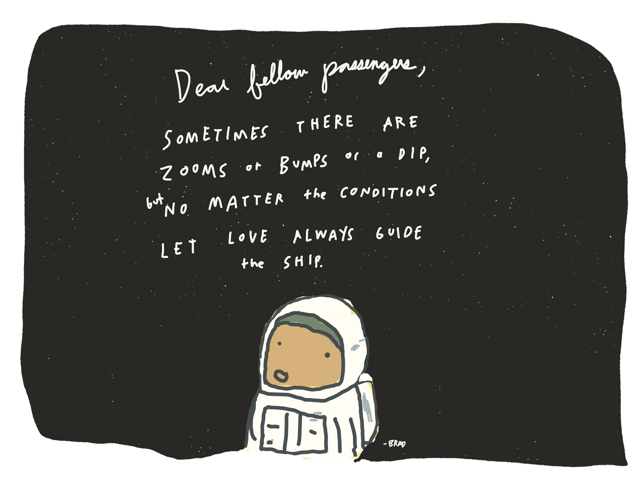Dear Fellow Passengers On Spaceship Earth, Sometimes There