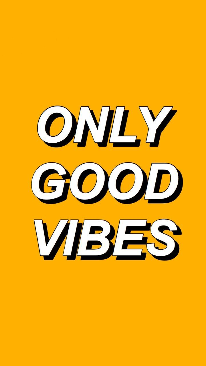 Only Good Vibes In 2020 Iphone Wallpaper For Guys Good Vibes Wallpaper Iphone Wallpaper
