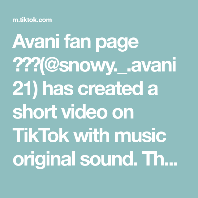 Avani Fan Page Snowy Avani21 Has Created A Short Video On Tiktok With Music Original Sound Thank You For 2000 Fans Ily Fan Page The Originals Music