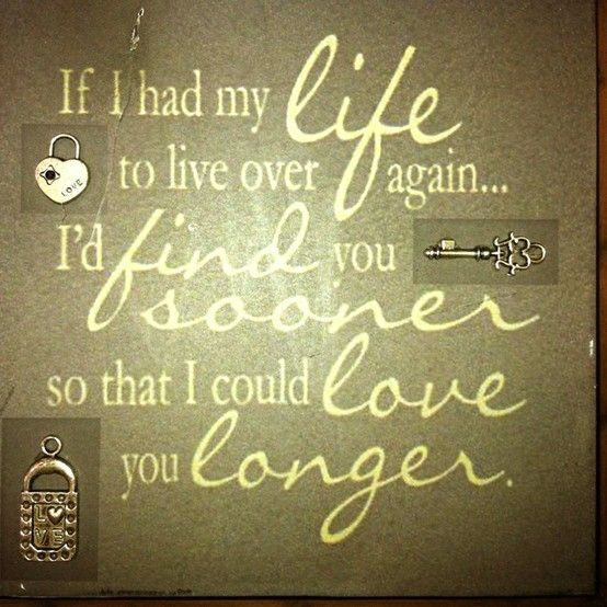 Wish We Could Spend More Time Together Quotes: I Wish I Found You Sooner...I Wish I Knew You Before Any