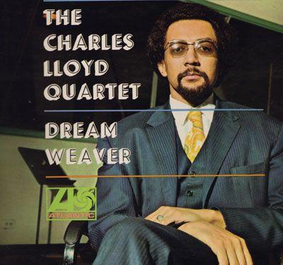 The Charles Lloyd Quartet: Dream Weaver