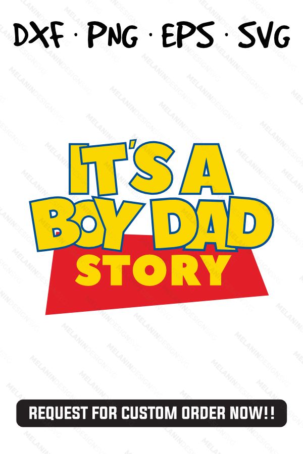 It S A Boy Dad Toy Story Party Theme Svg Png Eps Dxf Silhouette Cameo Cricut Toy Story Party Birthday Props Birthday Boy Shirts