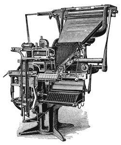 A máquina de impressão Linotype foi inventada pelo alemão Ottmar Mergenthaler, no ano de 1884, nos EUA. Com uma máquina de composição da marca Linotype, equipada com chumbo em ponto líquido, era possível compor uma linha inteira de texto; esta linha, assim que batida no teclado da máquina, era logo fundida.