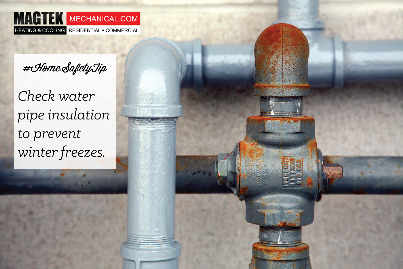 Check water pipe insulation to prevent winter freeze. #HomeSafetyTip from #Magtek & Check water pipe insulation to prevent winter freeze. #HomeSafetyTip ...