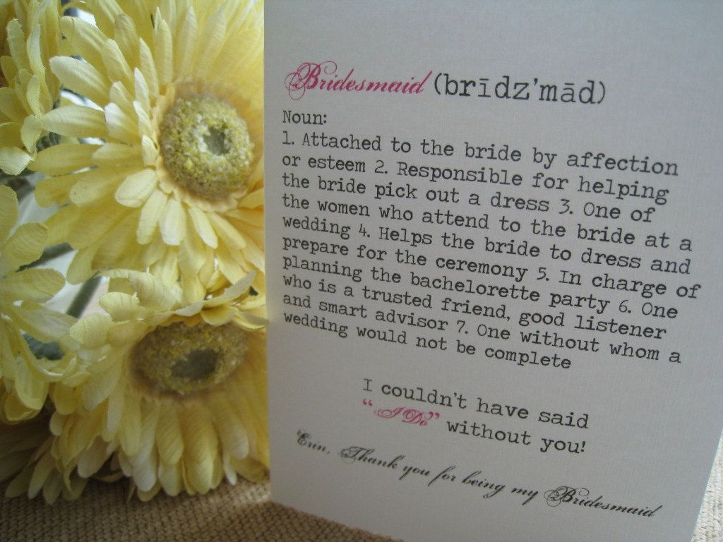 Thank You For Being My Bridesmaid/Maid/Matron of Honor ...