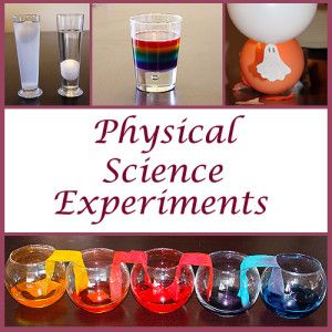 Physics Science Experiments for Kids | Physical science ...