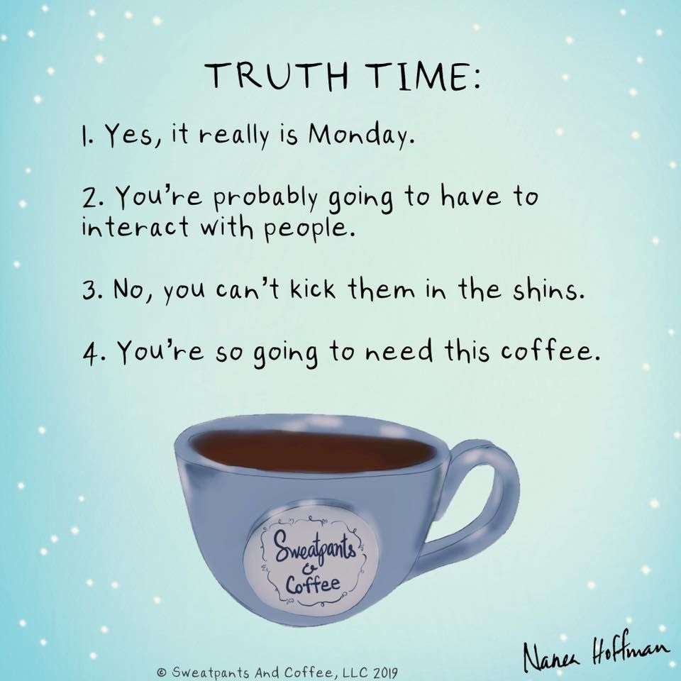 Sweatpants Coffee With Images Coffee Quotes Morning Coffee