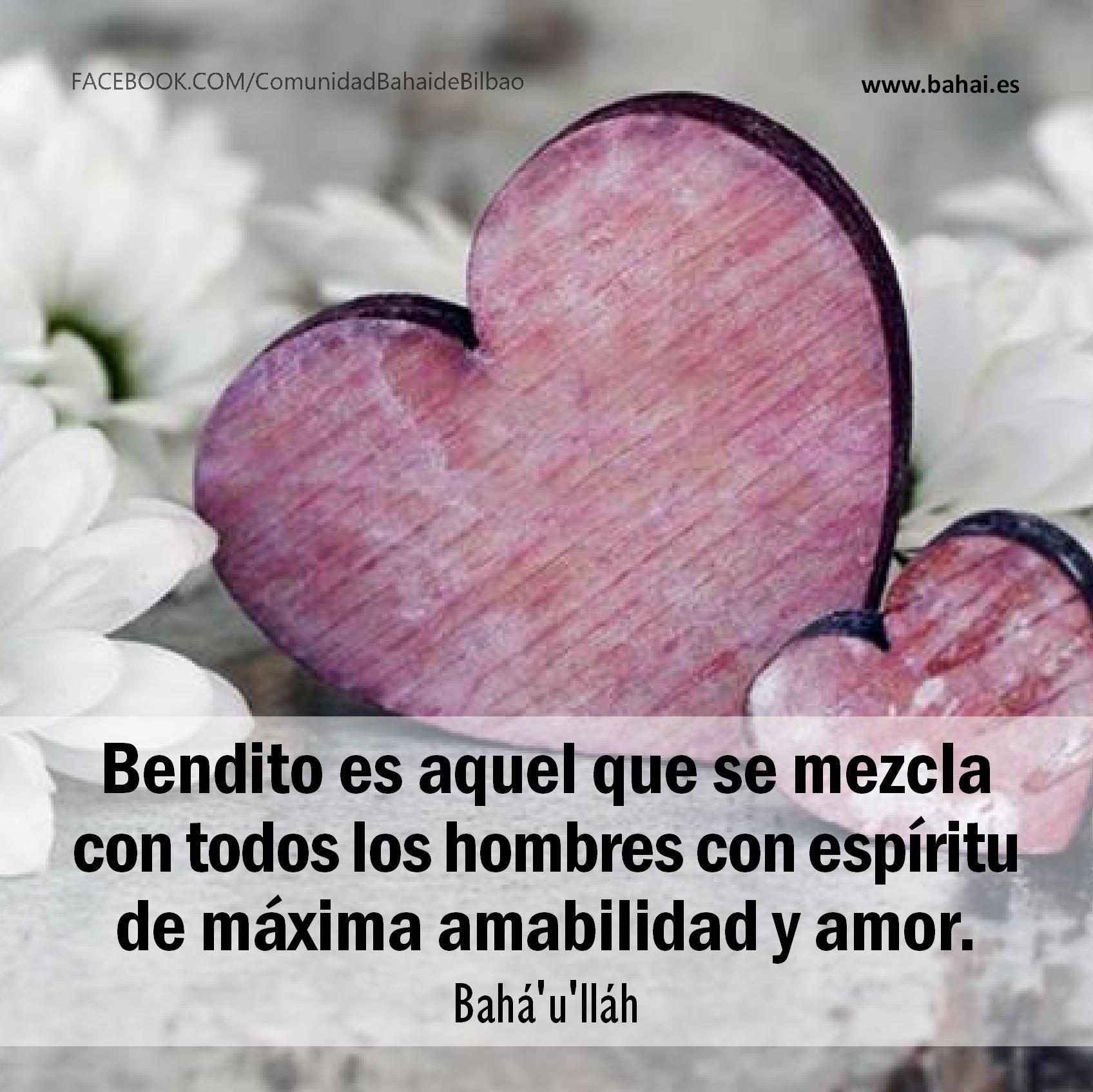 Bendito es aquel que se mezcla con todos los hombres con esptiru de máxima amabilidad y amor