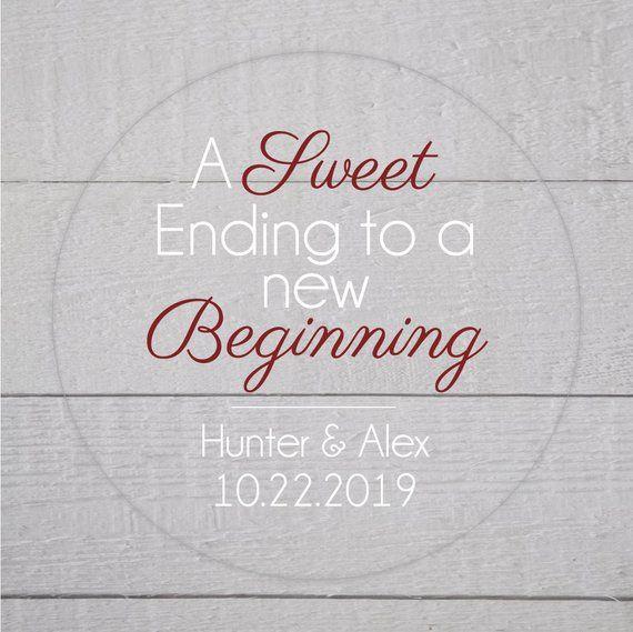 A Sweet Ending To A New Beginning Sticker Clear Transparent Wedding