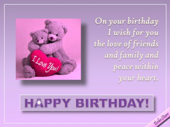 Free Friendship Birthday Ecards ~ A romantic birthday ecard with the wish for love of family and