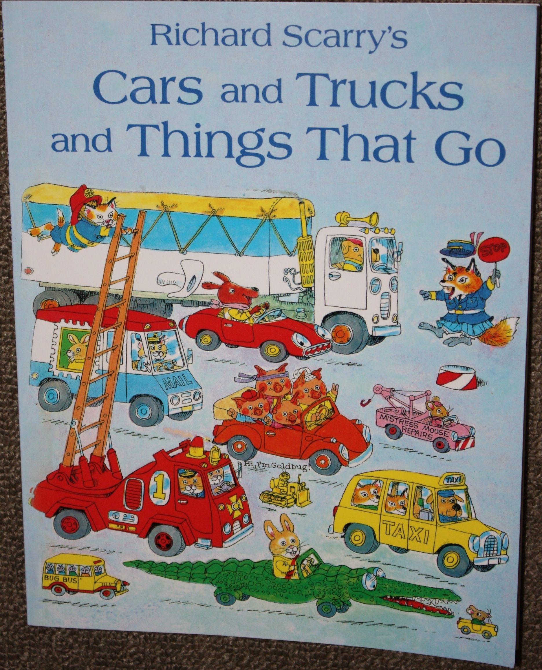 Cars, Trucks and Things that Go by Richard Scarry