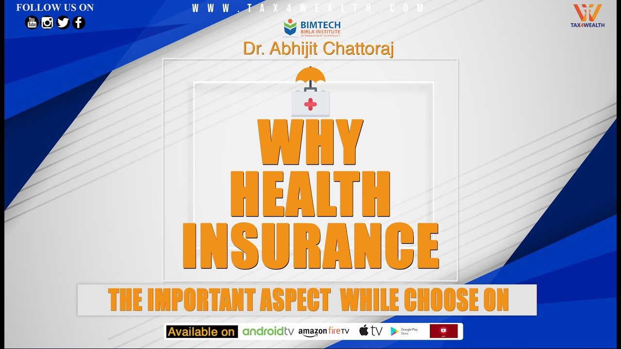 Health Insurance Why Health Insurance And The Important Aspect