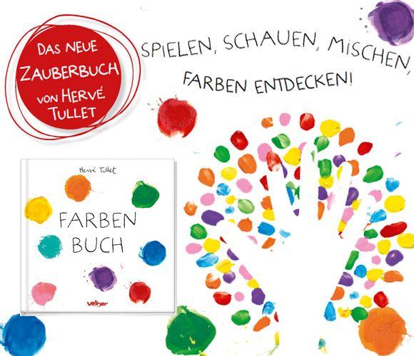 Farben Buch von Hervé Tullet | erste Klasse ideen | Pinterest ...