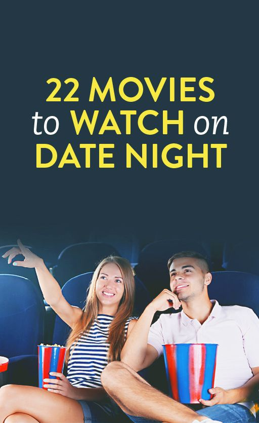 Best movies to watch on a date