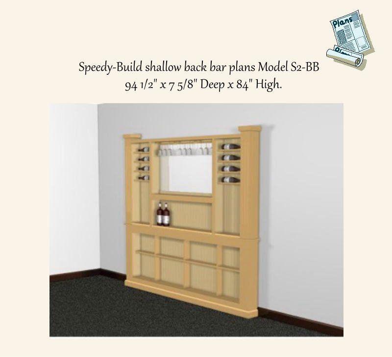 Speedy-Build Shallow back bar plans in Pine. Model S2-BB   Bar plans ...