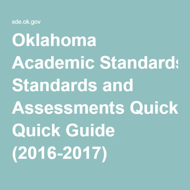 Oklahoma Academic Standards and Assessments Quick Guide (2016-2017)