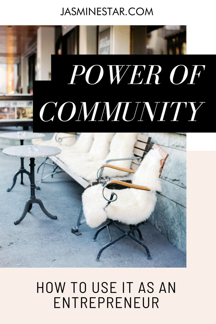 How to use the power of community as an entrepreneur when