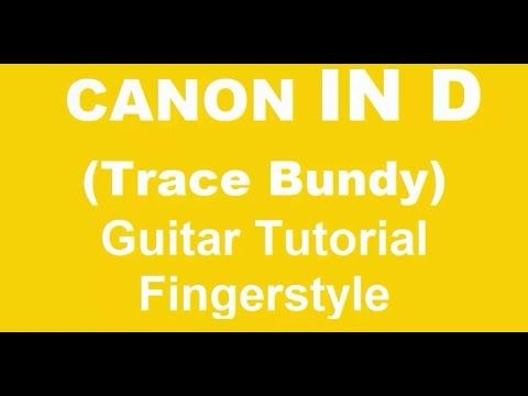 Canon In D guitar tutorial