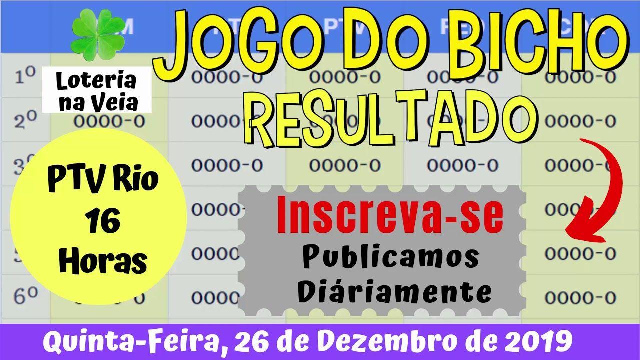 Resultado Da Ptv Rio Das 16 Horas De Hoje 26 12 2019 Do Jogo Do