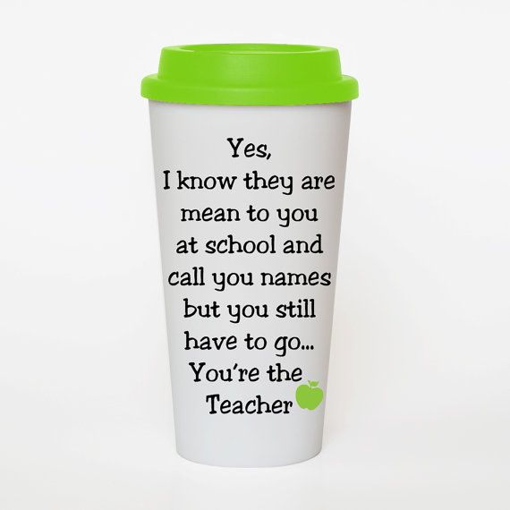 you are the teacher funny teacher quote coffee by sweetsipsters