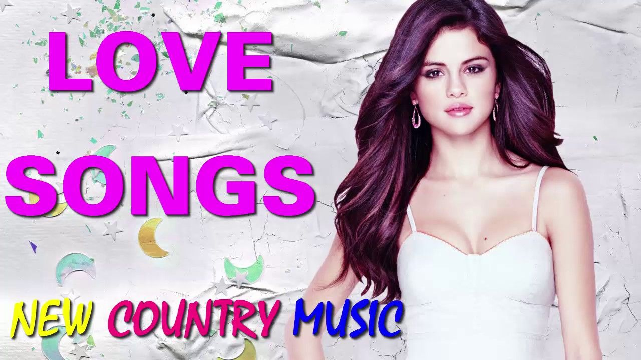 Romantic Feeling With Country Music Love Songs Best Of Country