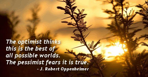 J Robert Oppenheimer Quote Quoteopia Pinterest Wise Words Best Oppenheimer Quote
