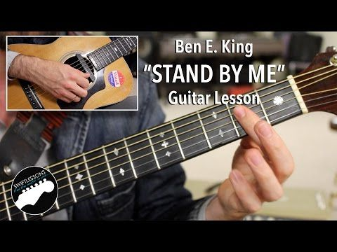 Ben E King Stand By Me Guitar Lesson Original Key With Bassline Youtube Guitar Guitar Lessons Electric Guitar Lessons