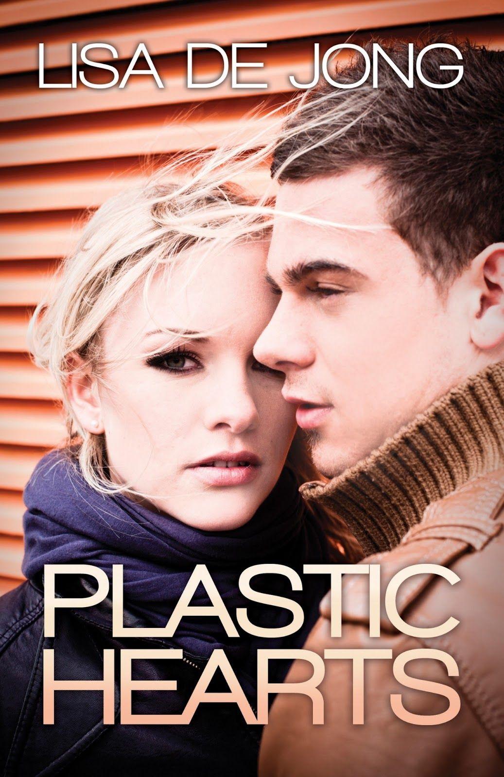 Plastic Hearts (Hearts #1) by Lisa De Jong