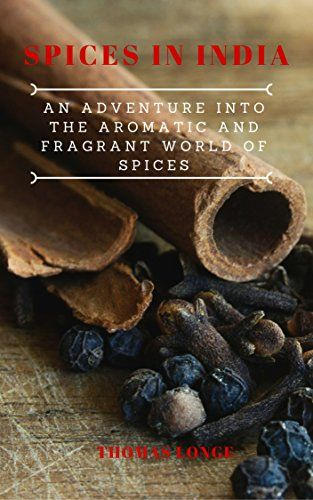 Spices in India: An Adventure into the Aromatic and Fragr... https://smile.amazon.com/dp/B01FUZLFKI/ref=cm_sw_r_pi_dp_sCKLxbKCGF6NJ