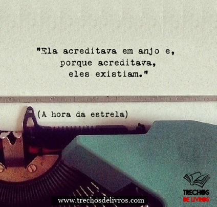 A Hora Da Estrela Clarice Lispector Words Phrases Pinterest