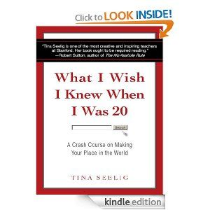 Amazon.com: What I Wish I Knew When I Was 20 eBook: Tina Seelig: Kindle Store 2.99 until dec. 22, add audible for 3.99