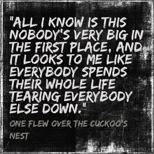 One Flew Over The Cuckoos Nest | Quotes | Quotes, Lyric ...