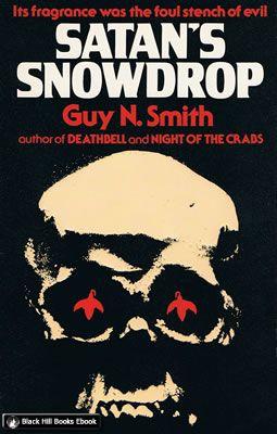 Satan's Snowdrop by Guy N. Smith
