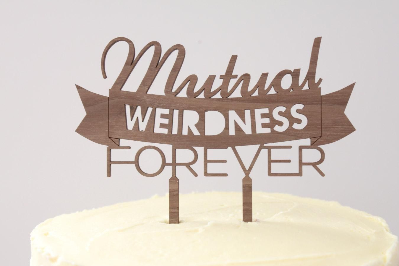 Mutual weirdness forever timber wedding cake topper rustic